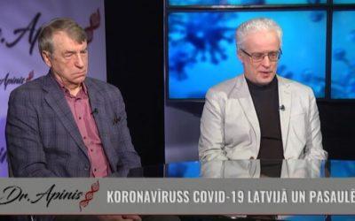 Dr. Apinis: COVID-19 Latvijā un pasaulē   2. daļa