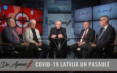Dr. Apinis: COVID-19 Latvijā un pasaulē   1. daļa
